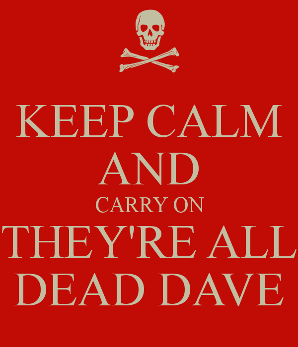 Keep calm and carry on Red Dwarf