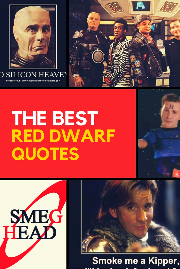 Find the best Red Dwarf Quotes all in one place at www.reddwarfquotes.com