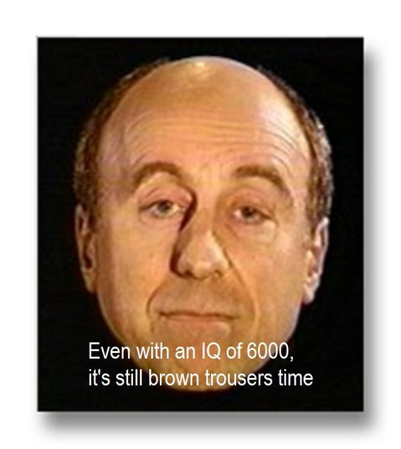 It's still brown trousers time Red Dwarf Quote