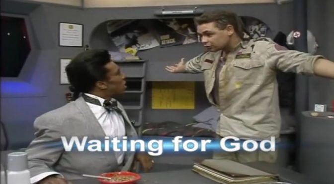 Waiting for God Red Dwarf