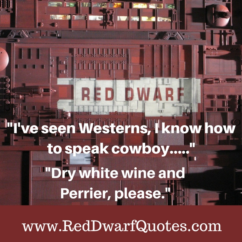 """""""I' ve seen Westerns, I know how to speak cowboy...."""" """"Dry white wine and Perrier, please""""."""