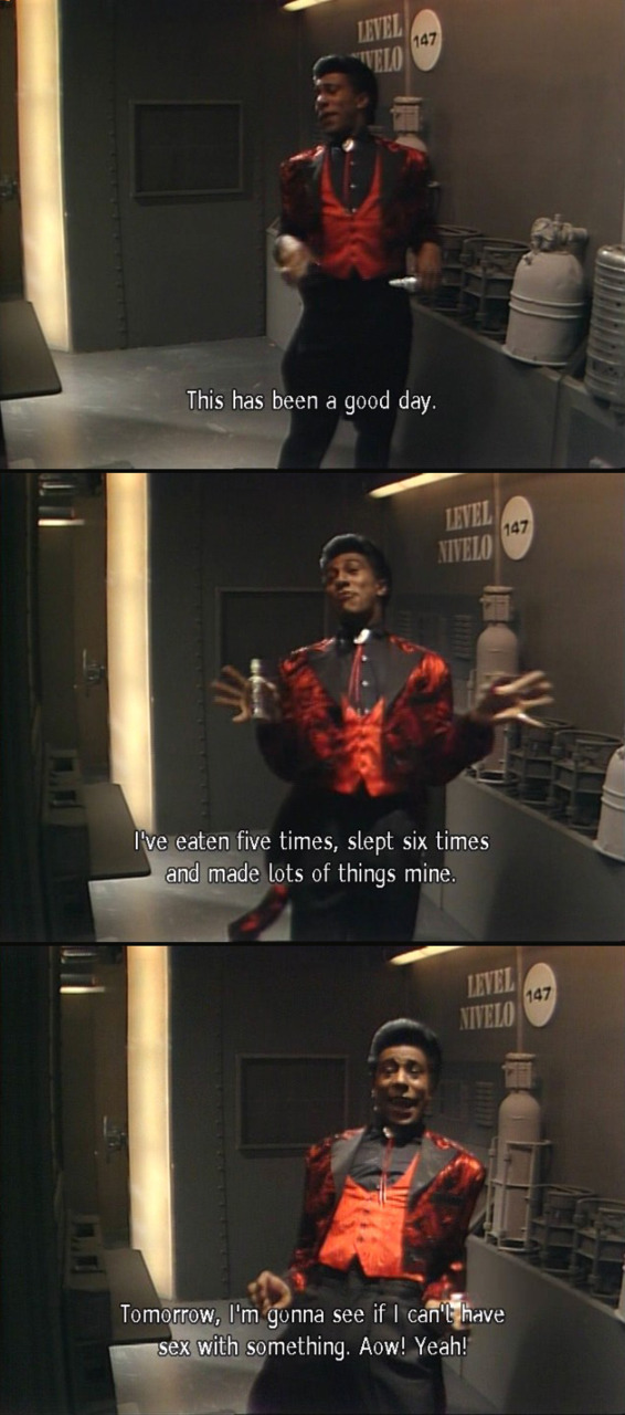 This has been a good day - Red Dwarf fquote