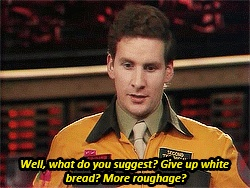 Give up white bread Red Dwarf